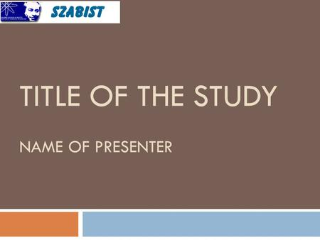 TITLE OF THE STUDY NAME OF PRESENTER. General Instructions 10/5/2015 2  Presentation Time: 10 minutes  Questions & Answers: 05 minutes  Bright colors.