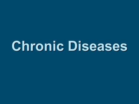 Chronic Diseases. Cardiovascular Disease  Disease that affects the heart or blood vessels  Two types – hypertension and atherosclerosis  Behavioral.