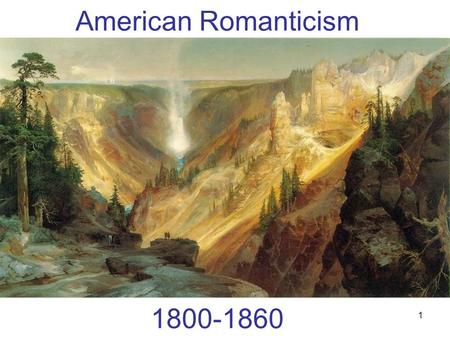 American Romanticism The Pattern of the Journey (pg. 138)