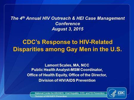 CDC's Response to HIV-Related Disparities among Gay Men in the U.S.