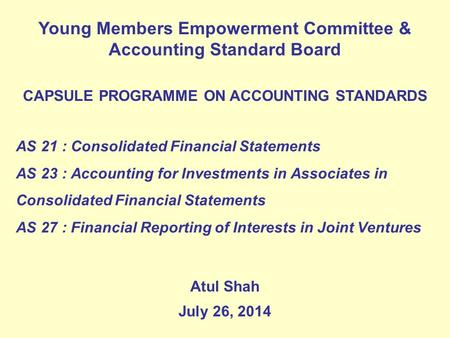 Young Members Empowerment Committee & Accounting Standard Board