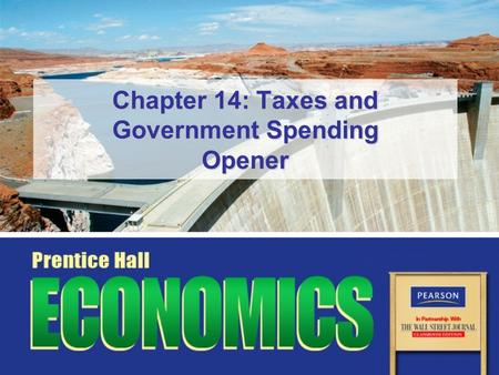 Chapter 14: Taxes and Government Spending Opener