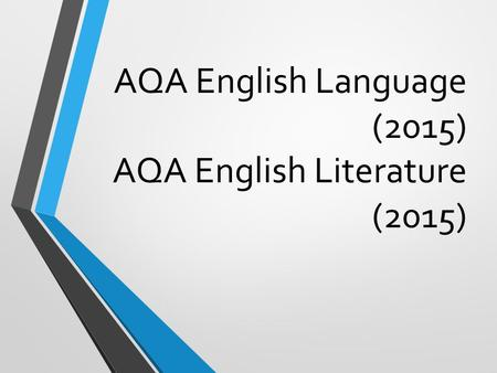 AQA English Language (2015) AQA English Literature (2015)