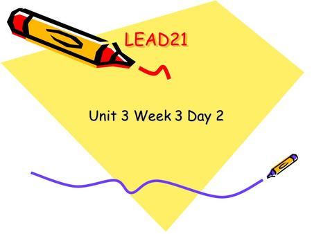 LEAD21LEAD21 Unit 3 Week 3 Day 2. Activate Prior Knowledge Think about jobs that Pig Pig and his mother had and fill out the T-chart. Jobs for Young PeopleJobs.