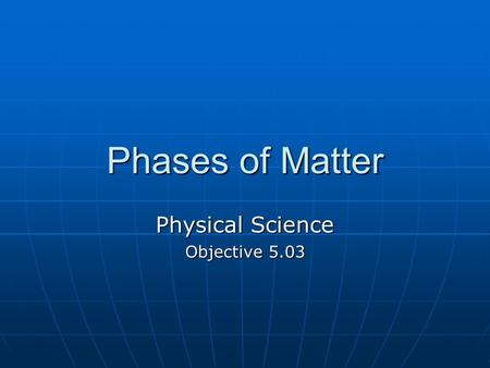 Physical Science Objective 5.03
