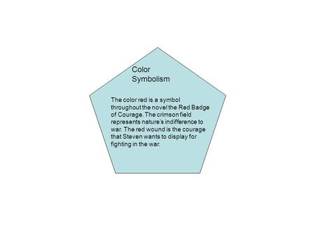 Color Symbolism The Color Red Is A Symbol Throughout The Novel The