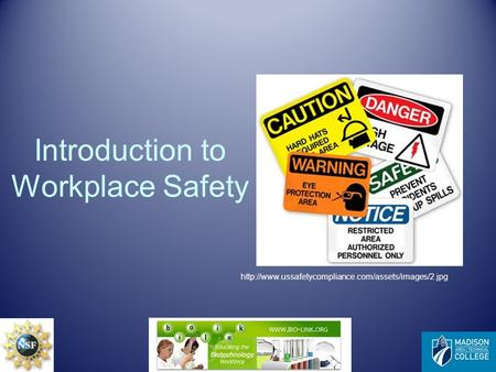 Introduction to Workplace Safety