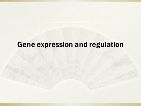 Gene expression and regulation.  cis-acting Referring to a regulatory sequence <strong>in</strong> DNA (e.g., enhancer, promoter) that can control a gene only on the.