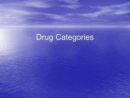 Drug Categories. What is a Drug? A substance other than food that changes the way the body or brain works. Illegal drugs, but also caffeine, cough syrup,