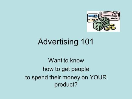 Want to know how to get people to spend their money on YOUR product?