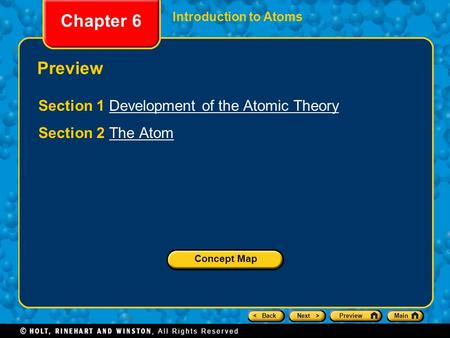 Chapter 6 Preview Section 1 Development of the Atomic Theory