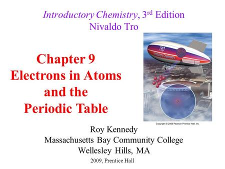 Chapter 9 Electrons In Atoms And The Periodic Table Ppt