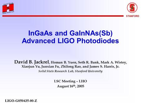 STANFORD Advanced LIGO High-Power Photodiodes David Jackrel, PhD