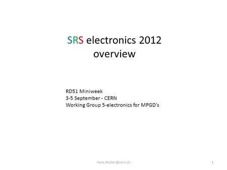 SRS electronics 2012 overview