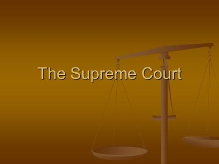 The Supreme Court. Jurisdiction Original Original Who hears the case first Who hears the case first Supreme Court has Original Jurisdiction: Supreme Court.