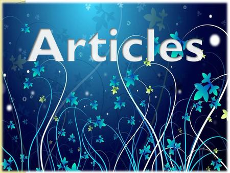 What is an article? Basically, articles are either definite or indefinite. They combine to a noun to indicate the type of reference being made by the.