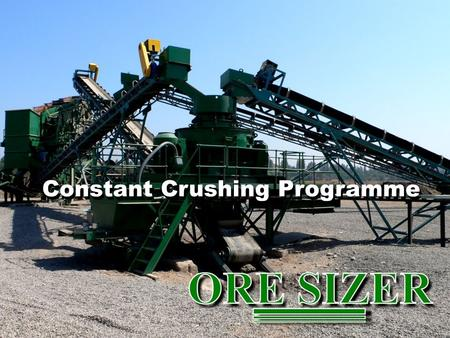 Constant Crushing Programme. The Programme The Benefits The Options The Figures.