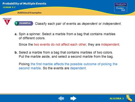 Classify each pair of events as dependent or independent.