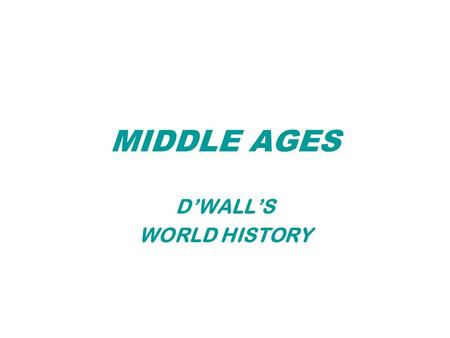 MIDDLE AGES D'WALL'S WORLD HISTORY. Monarchs, Nobles, and the Church During feudal times, monarchs in Europe stood at the head of society but had limited.