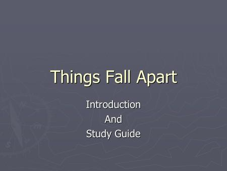 Things Fall Apart IntroductionAnd Study Guide. The Author Chinua Achebe (1930-) ► Born in Ogidi, Nigeria to missionary parents who raised him Protestant,