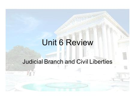 Judicial Branch and Civil Liberties