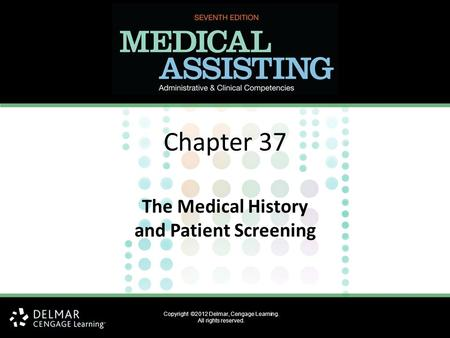 The Medical History and Patient Screening