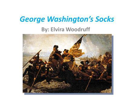 comprehension test for george washington socks
