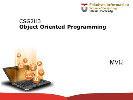 12-CRS-0106 REVISED 8 FEB 2013 CSG2H3 <strong>Object</strong> Oriented Programming.
