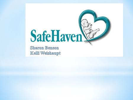 "What does the Safe Haven Law provide? The law protects a parent who leaves their baby at a ""Safe Haven"" location. The parent will not face criminal prosecution."