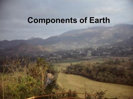 Components of Earth.