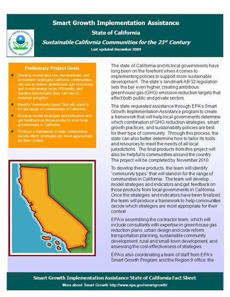 Smart Growth Implementation Assistance State of California Fact Sheet More about Smart Growth  Preliminary Project Goals.