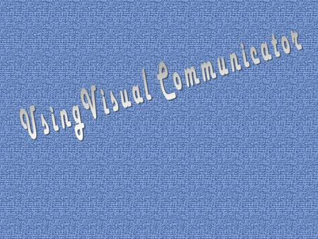 Using Visual Communicator to produce a School News Broadcast and other School Projects.