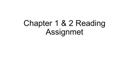 Chapter 1 & 2 Reading Assignmet. Chapter 1 1. The steps in the scientific method are: Observing and stating a problem or asking a question Forming a.