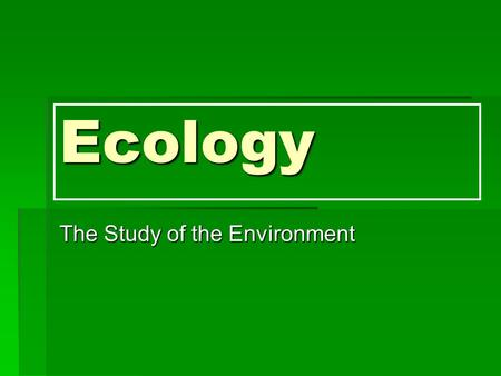 Ecology The Study of the Environment. Biosludge  What is it?    sludge-fertilizer-upsetting-neighbors/
