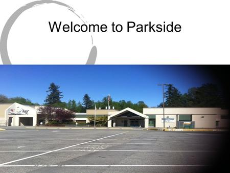 Welcome to Parkside. These are the front doors. Welcome.