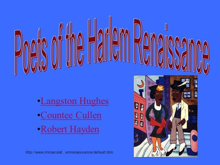 Langston Hughes Countee Cullen Robert Hayden