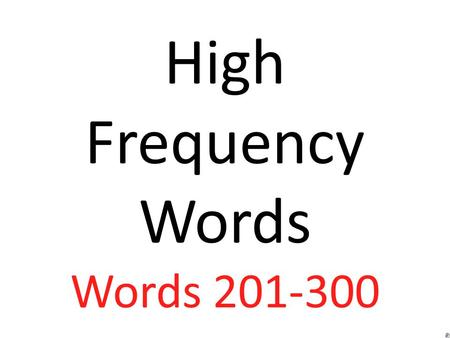 High Frequency Words Words