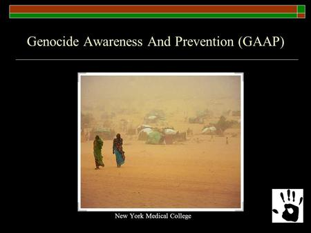 Genocide Awareness And Prevention (GAAP) New York Medical College.