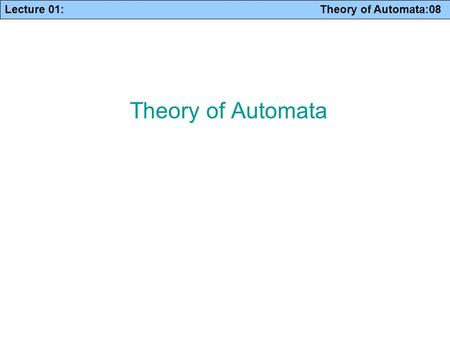 Theory of Automata.