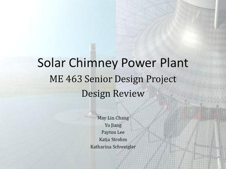 SOLAR CHIMNEY  - ppt video online download
