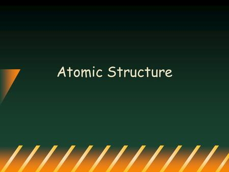 Atomic Structure. What is an atom? Atom: the smallest unit of matter that retains the identity of the substance.