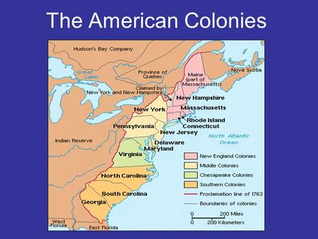 The American Colonies. Jamestown, VA May 13, 1607: Arrival of 104 Male Settlers.