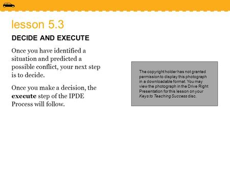 lesson 5.3 DECIDE AND EXECUTE