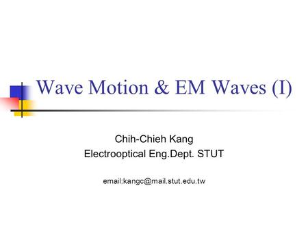 Mechanics and wave motion purpose providing the student a good wave motion em waves fandeluxe Images