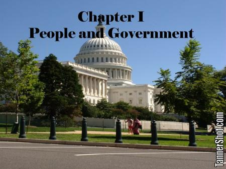 Chapter I People and Government. Section –I Principles of Government How many countries are there in the world today? The answer… About 200 is probably.