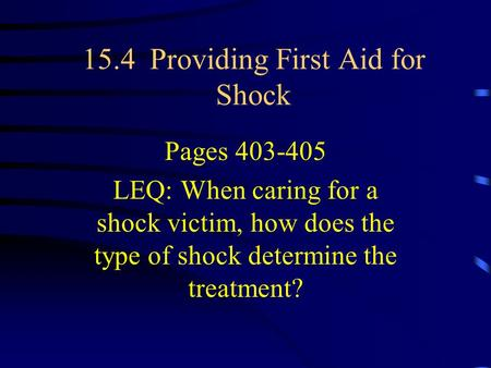 15.4 Providing First Aid for Shock