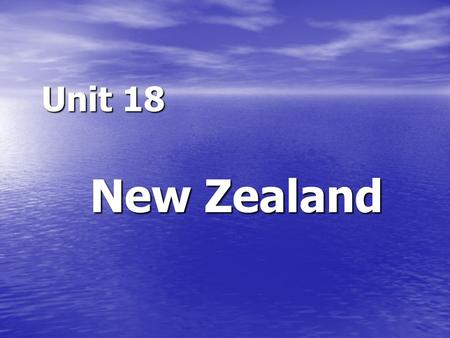Unit 18 New Zealand. Winfield Dolphin Island Listening Dolphin Island Winfield Winfield Mount Ashton Mount Ashton Ashton Creek Ashton Creek Turnpike.
