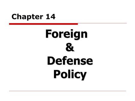 Foreign & Defense Policy