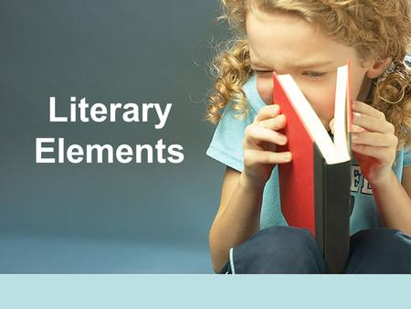Literary Elements. Script Definition: the written dialogue, description, and directions provided by the playwright Describe the setting of the play so.