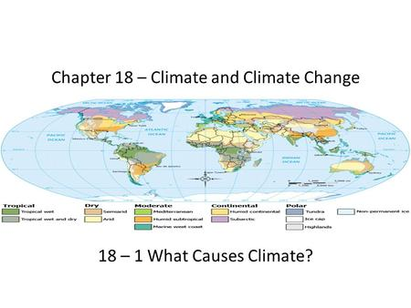 Chapter 18 – Climate and Climate Change